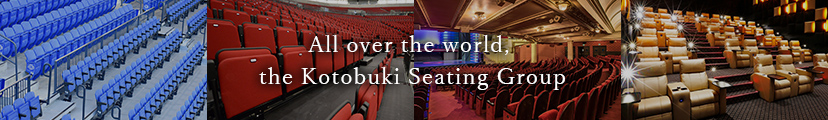 All over the world, the Kotobuki Seating Group